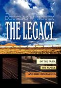 The Legacy: Of the Farm, the Family, and Old Chautauqua