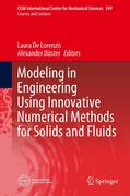 Modeling in Engineering Using Innovative Numerical Methods for Solids and Fluids