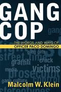 Gang Cop: The Words and Ways of Officer Paco Domingo