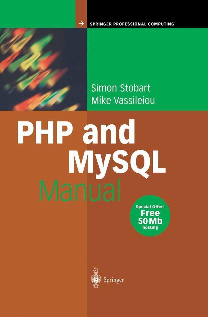 PHP and MySQL Manual als Buch von Simon Stobart...