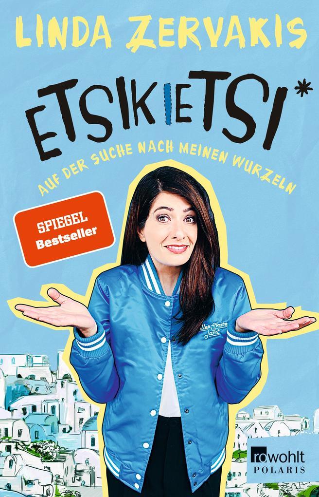 Etsikietsi - Auf der Suche nach meinen Wurzeln als Taschenbuch