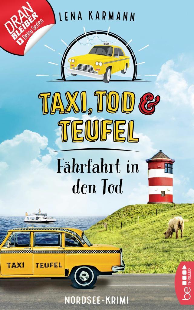 Taxi, Tod und Teufel - Fährfahrt in den Tod als eBook epub