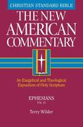 Ephesians: An Exegetical and Theological Exposition of Holy Scripture