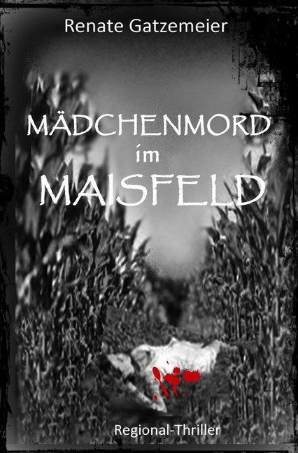 Mädchenmord im Maisfeld als Buch