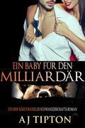 Ein Baby für den Milliardär: Ein BBW Bärenwandler-Schwangerschafts-Roman (Ein Baby vom Milliardär, #2)