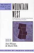 Religion and Public Life in the Mountain West: Sacred Landscapes in Transition