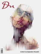 Du897 - das Kulturmagazin. Arbeit im digitalen Wandel