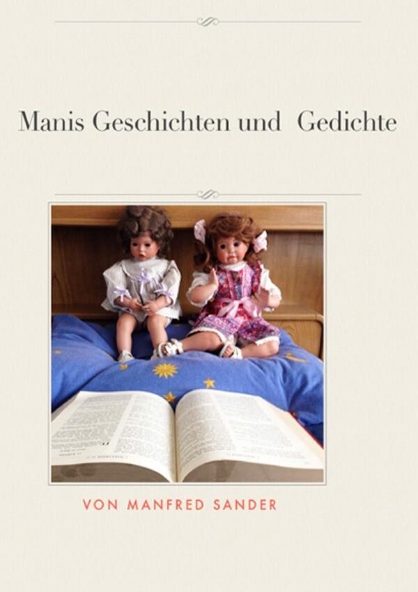 Manis Geschichten und Gedichte als Buch (kartoniert)