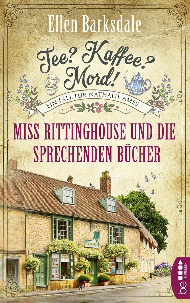 Tee? Kaffee? Mord! Miss Rittinghouse und die sprechenden Bücher als eBook epub