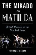 The Mikado to Matilda