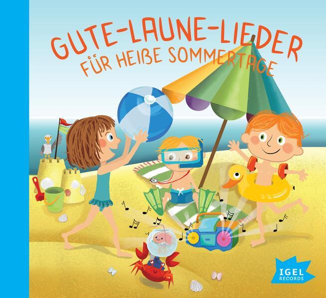 Gute-Laune-Lieder für heiße Sommertage als CD