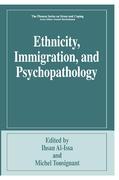 Ethnicity, Immigration, and Psychopathology