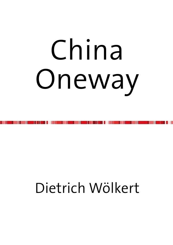 China Oneway als Buch (kartoniert)