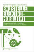 Baustelle Elektromobilität