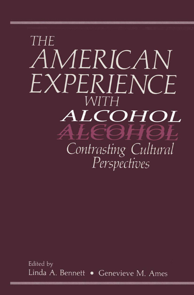 The American Experience with Alcohol als Buch von