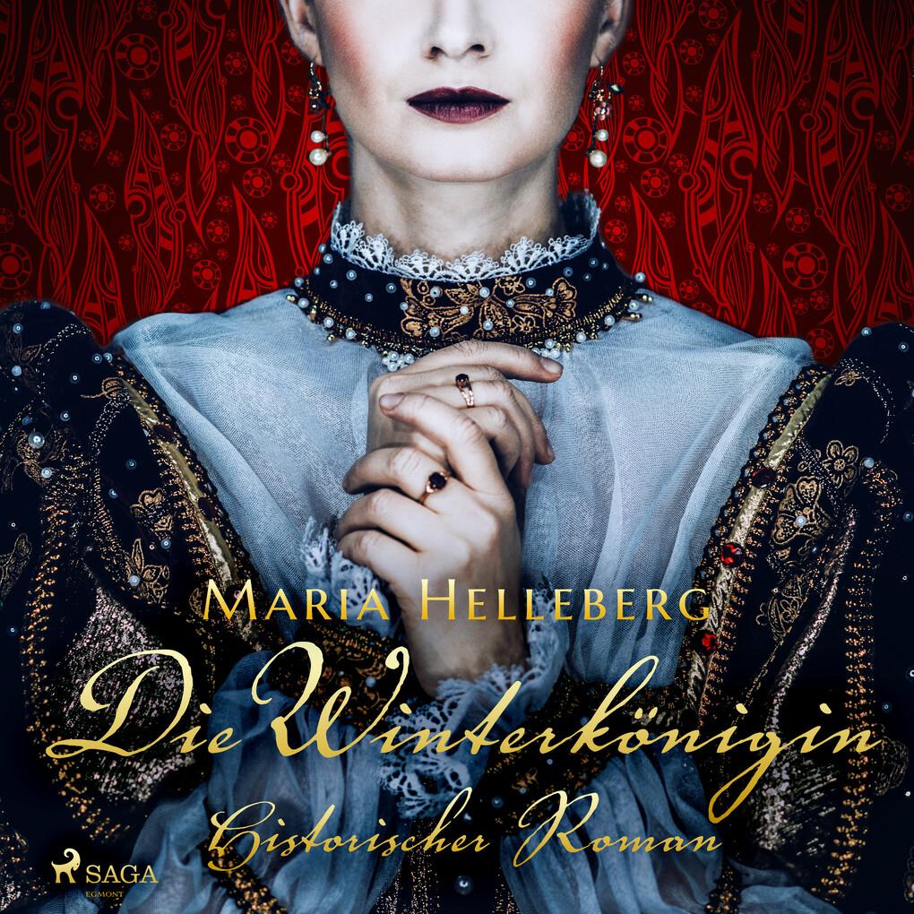 Die Winterkönigin - Ein historischer Roman als Hörbuch Download