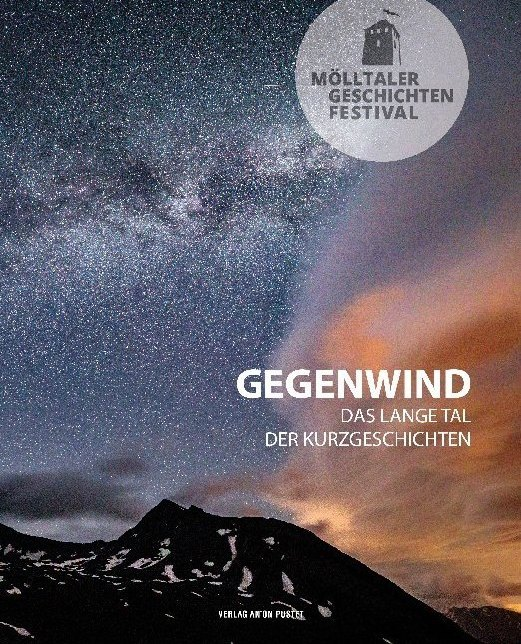 Mölltaler Geschichten Festival: Gegenwind als Buch (kartoniert)