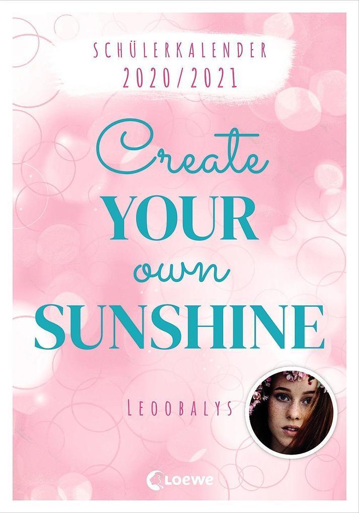 Schülerkalender 2020/2021 von Leoobalys - Create Your Own Sunshine als Kalender