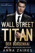 Wall Street Titan - Der Börsenhai