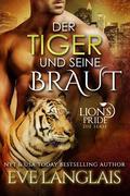 Der Tiger und seine Braut (Deutsche Lion's Pride, #4)