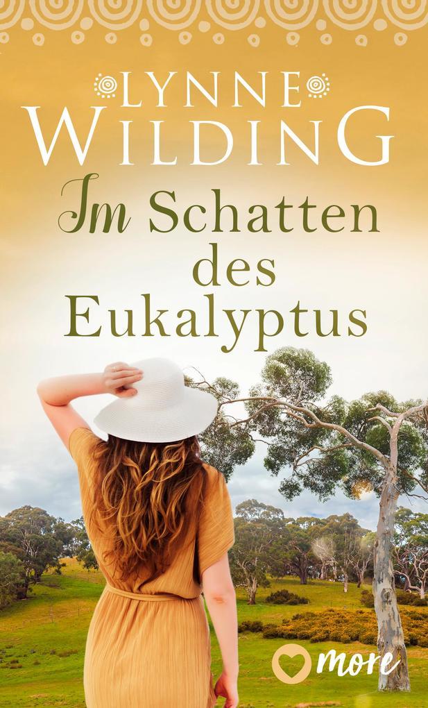 Im Schatten des Eukalyptus als eBook epub