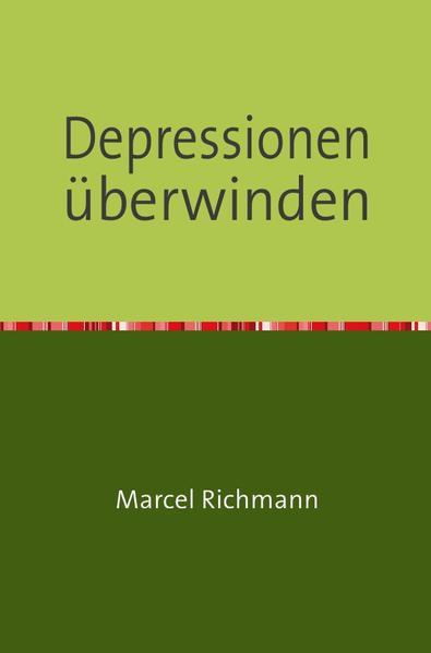 Depressionen überwinden als Buch (kartoniert)
