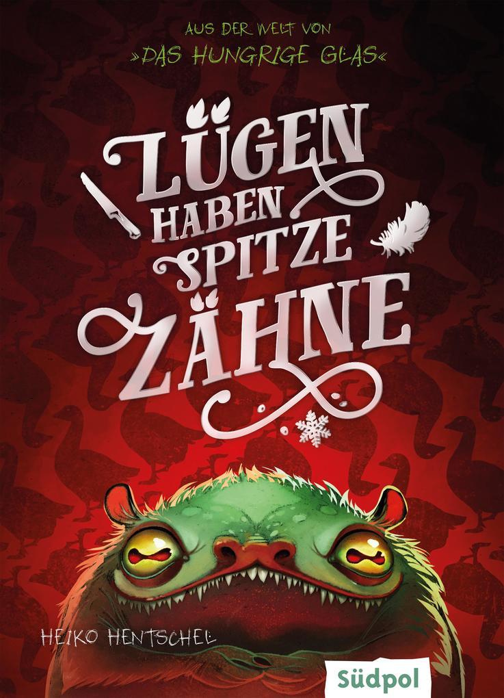 Lügen haben spitze Zähne - Fantasy-Kurzgeschichte zur Glas-Trilogie als eBook epub