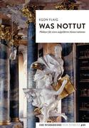 Was nottut