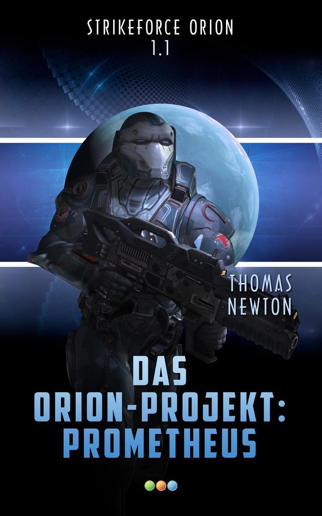 Das Orion-Projekt 1.1: Prometheus als eBook epub