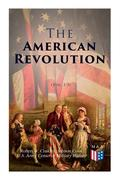 The American Revolution (Vol. 1-3): Illustrated Edition