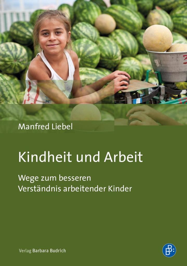 Kindheit und Arbeit als Buch (kartoniert)