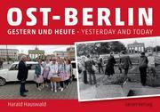Ost-Berlin gestern und heute / East Berlin Yesterday and Today