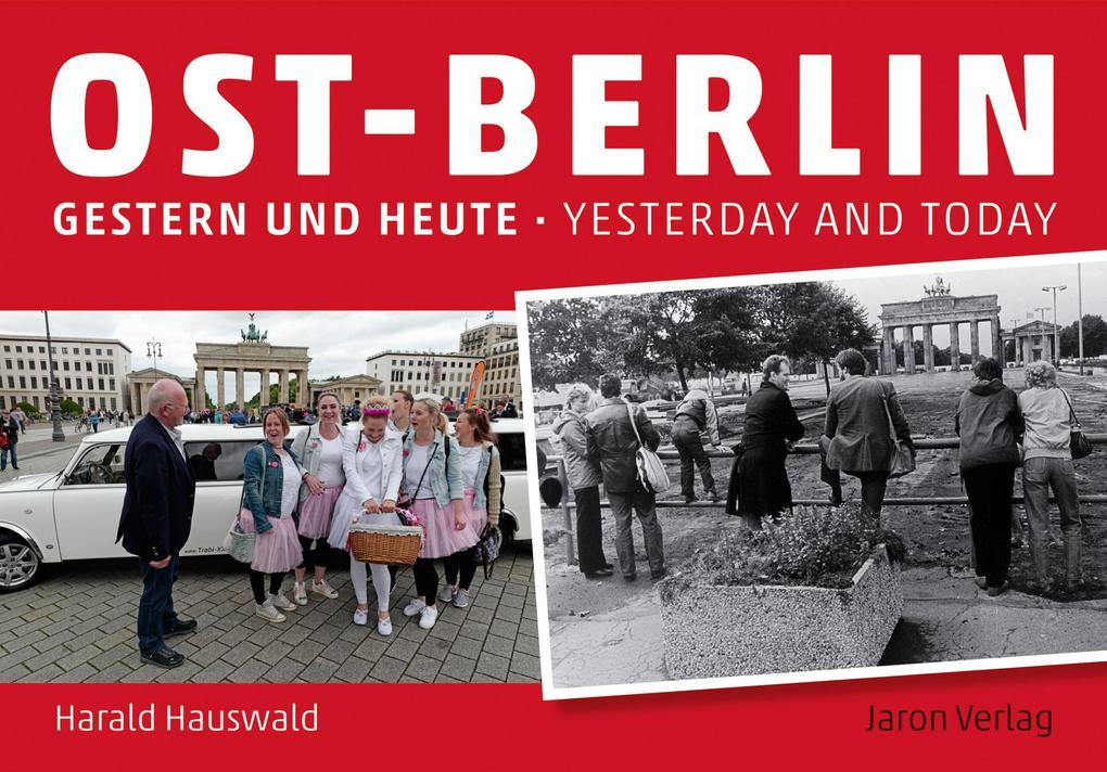 Ost-Berlin gestern und heute / East Berlin Yesterday and Today als Buch (gebunden)