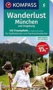 Wanderlust München und Umgebung