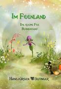 Im Feenland -Die kleine Fee Blumentanz