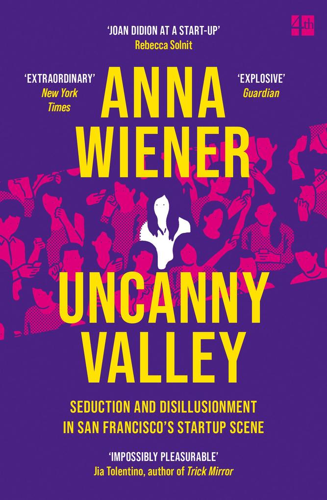 Uncanny Valley: A Memoir als eBook epub