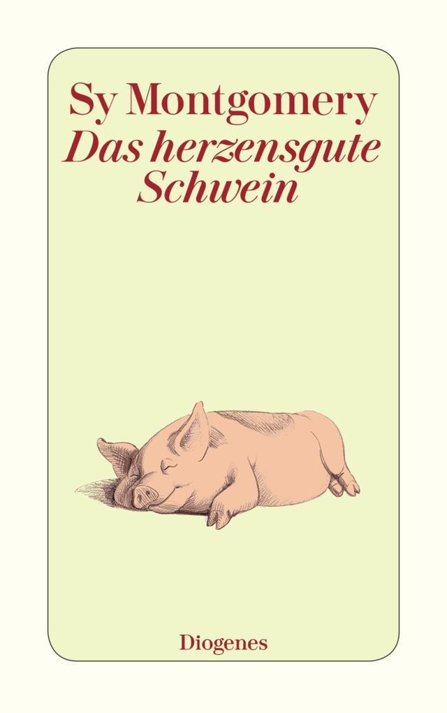 Das herzensgute Schwein als eBook epub