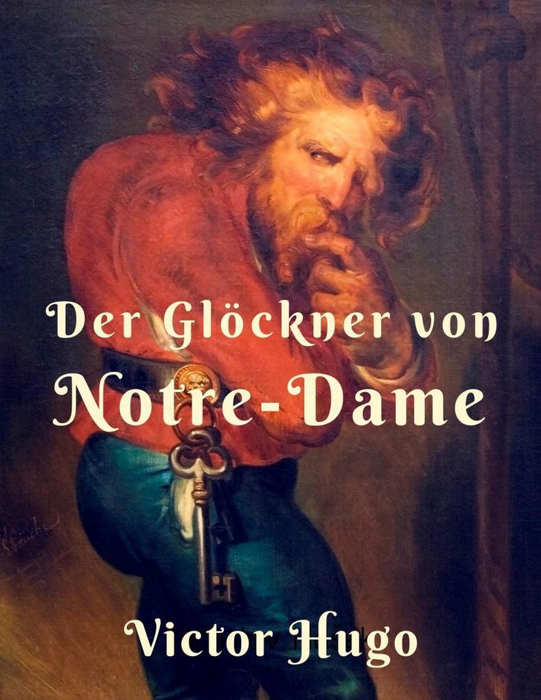 Der Glöckner von Notre Dame als eBook epub
