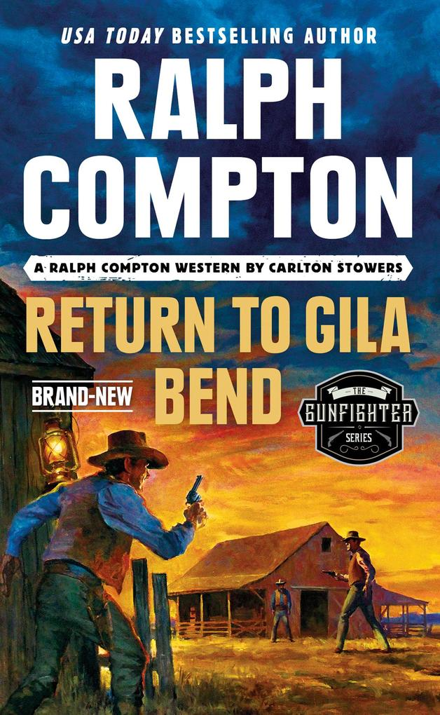 Ralph Compton Return to Gila Bend als eBook epub