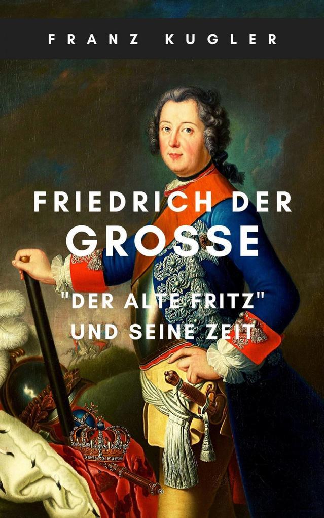 Friedrich der Große als eBook epub