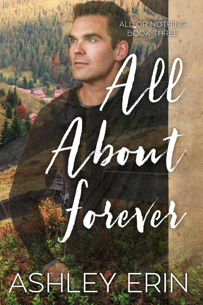 All About Forever (All or Nothing) als eBook epub