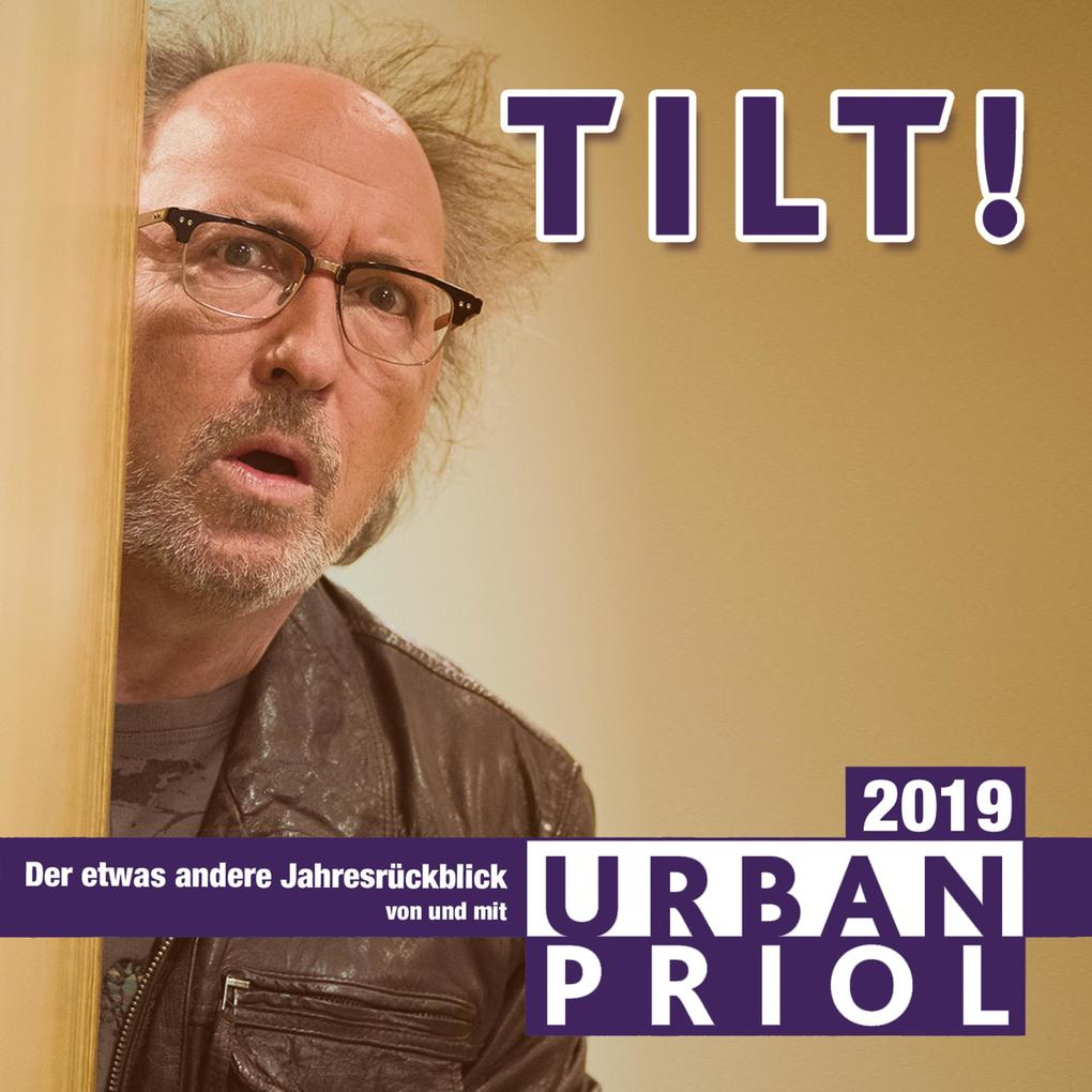 Urban Priol, TILT! 2019 als Hörbuch Download