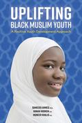 Uplifting Black Muslim Youth