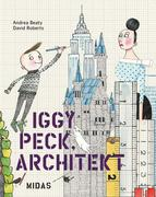 Iggy Peck, Architekt