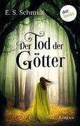 Der Tod der Götter - Die Chroniken der Wälder: Band 3