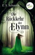 Die Rückkehr der Elynn - Die Chroniken der Wälder: Band 2