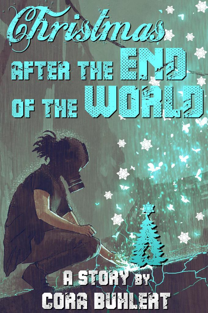 Christmas after the End of the World als eBook