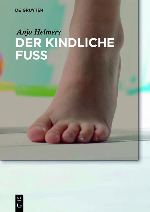 Der kindliche Fuß als eBook pdf