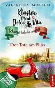 Kloster, Mord und Dolce Vita - Der Tote am Fluss