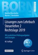 Lösungen zum Lehrbuch Steuerlehre 2 Rechtslage 2019